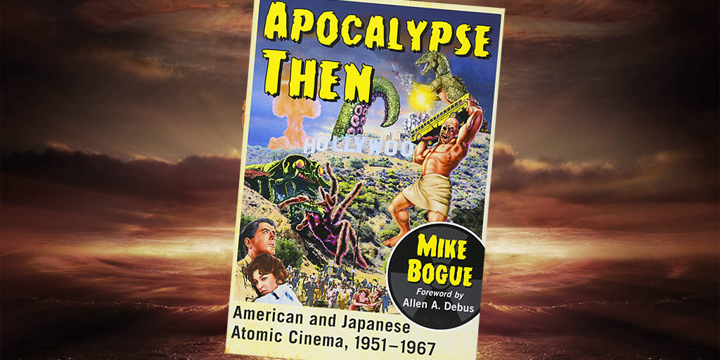 Mike Bogue: Apocalypse Then