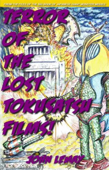 Terror of the Lost Tokusatsu Films!